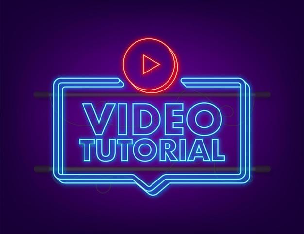 Icono de neón de tutoriales en vídeo. antecedentes de estudio y aprendizaje, educación a distancia y crecimiento del conocimiento. ilustración vectorial.