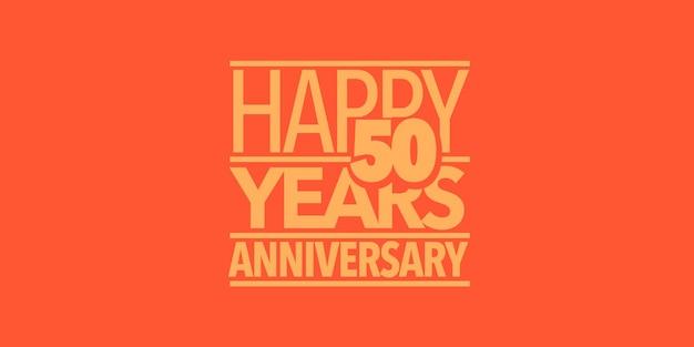 Icono de vector de aniversario de 50 años, logotipo, banner. elemento de diseño con composición de letras y número para tarjeta de 50 aniversario.