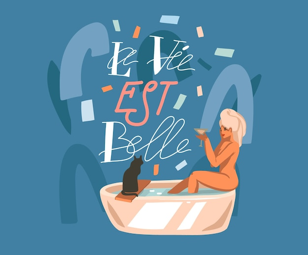 Ilustración, con cita en francés la vie est belle que significa la vida es hermosa en letras inglesas y mujer que se lava.