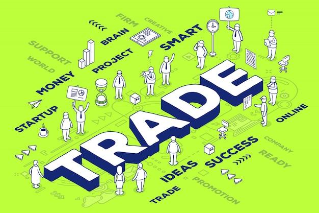 Ilustración del comercio tridimensional de palabras con personas y etiquetas sobre fondo verde con esquema.