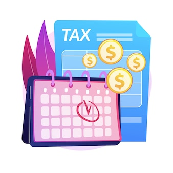 Ilustración del concepto abstracto de fecha límite de pago de impuestos. planificación y preparación de impuestos, recordatorio de fecha límite de pago del iva, calendario del año fiscal, reembolso estimado y fecha de devolución.