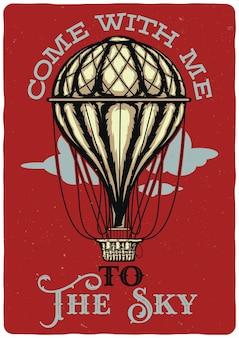 Ilustración de diseño de globo de aire. ven conmigo al cielo.