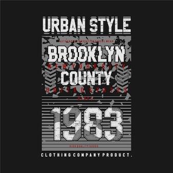 Ilustración de diseño de tipografía gráfica abstracta del condado de brooklyn de estilo urbano para camiseta estampada