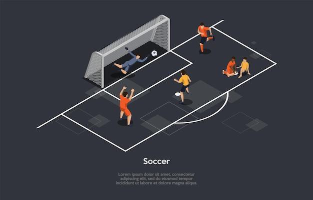 Ilustración en estilo de dibujos animados 3d, composición isométrica con objetos y personajes. fútbol. infografía. campo de juego deportivo, pelota, portero, grupo de personas en juego uniforme. deportes de equipo activos