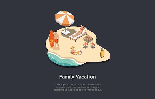 Ilustración en estilo de dibujos animados 3d, composición isométrica con objetos y personajes. vacaciones familiares. infografía. los padres y el niño. relajación junto al mar, océano y arena. actividades de fin de semana
