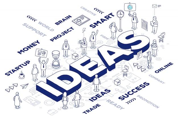 Ilustración de ideas de palabras tridimensionales con personas y etiquetas sobre fondo blanco con esquema. concepto de idea creativa