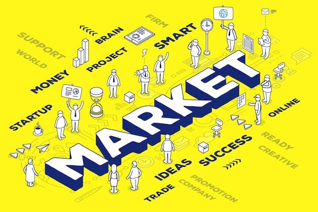 Ilustración del mercado de palabras tridimensional con personas y etiquetas sobre fondo amarillo con esquema.