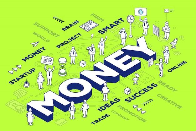 Ilustración de la palabra tridimensional dinero con personas y etiquetas sobre fondo verde con esquema.