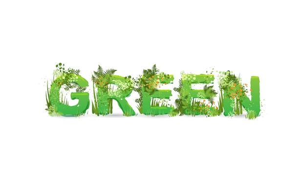Ilustración de la palabra verde con letras mayúsculas estilizadas como una selva tropical, con ramas verdes, hojas, hierba y arbustos junto a ellos. ecología tipografía ambiental, cartas de cuidado ecológico
