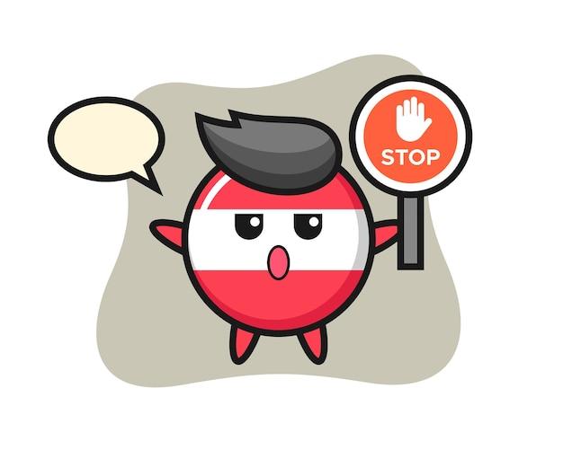 Ilustración de personaje de insignia de bandera de austria con una señal de stop