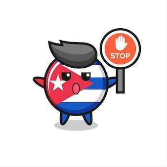 Ilustración de personaje de insignia de la bandera de cuba con una señal de stop, diseño de estilo lindo para camiseta, pegatina, elemento de logotipo
