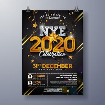 Ilustración de plantilla de cartel de celebración de fiesta de año nuevo 2020 con número de oro brillante sobre fondo negro.