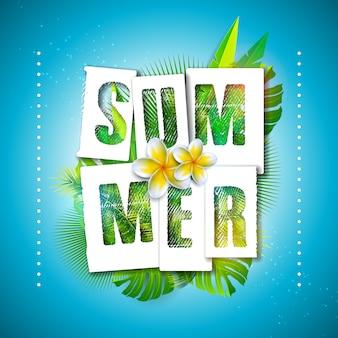 Ilustración de vacaciones de verano con letra de tipografía y hojas de palmeras tropicales