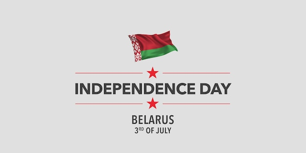 Ilustración de vector de banner de tarjeta de felicitación de feliz día de la independencia de bielorrusia fiesta bielorrusa 3 de julio elemento de diseño con bandera como símbolo de independencia