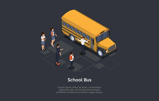 Ilustración de vector. composición 3d, diseño isométrico de estilo de dibujos animados. grupo de jóvenes. schoolbus amarillo, conductor de pie. personajes cercanos. estudiantes masculinos y femeninos esperando su regreso a casa