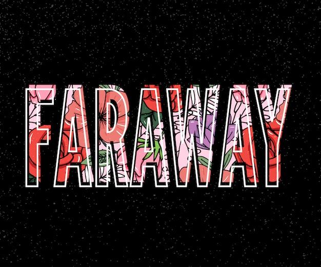 Ilustración de vector de letras faraway.