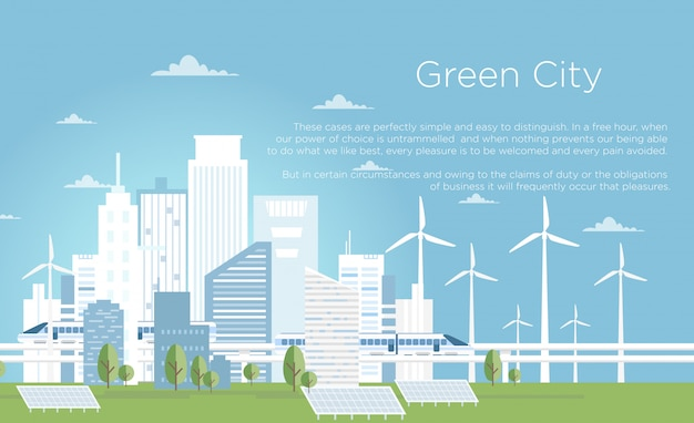 Ilustración vectorial del concepto de ciudad ecológica. gran horizonte de la ciudad moderna en estilo plano con lugar para el texto. horizonte de la ciudad con edificios, paneles solares, turbinas eólicas y trenes de alta velocidad en el cielo azul claro.