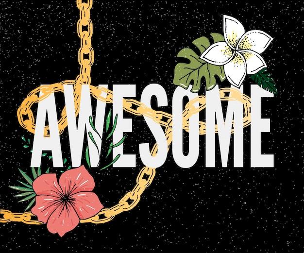 Impresionante eslogan con ilustración de flores estampado de eslogan para camiseta textil