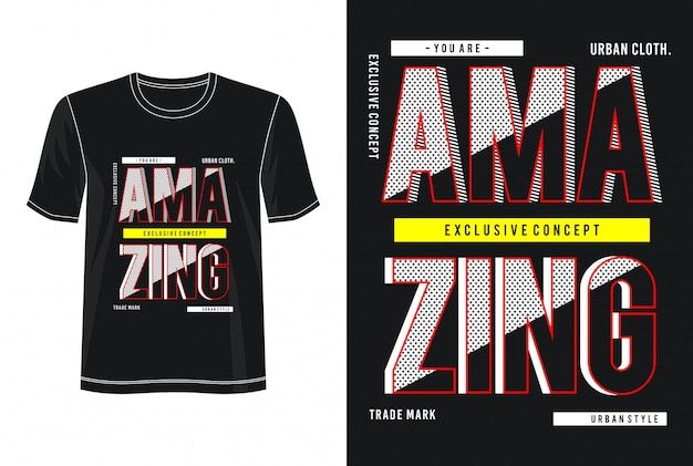 Increíble camiseta de diseño de tipografía