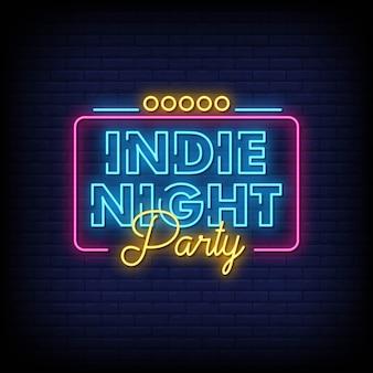 Indie night party letrero de neón en la pared de ladrillo