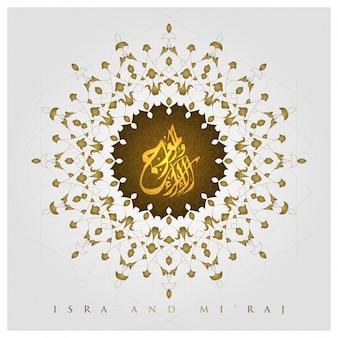 Isra y mi'raj línea de saludo diseño floral del vector del patrón con caligrafía árabe