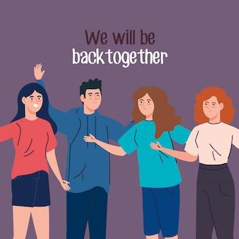Jóvenes con etiqueta de que volveremos a estar juntos