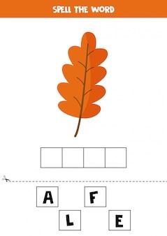 Juego de ortografía para niños. ilustración de hoja de otoño de dibujos animados.