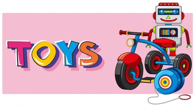 Juguetes de palabras con robot y triciclo en segundo plano.