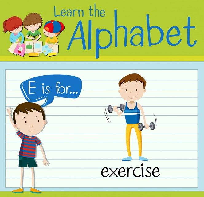 La letra e de flashcard es para hacer ejercicio