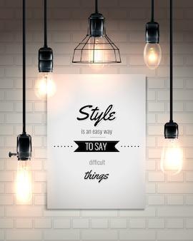 Lámparas y cita loft style poster