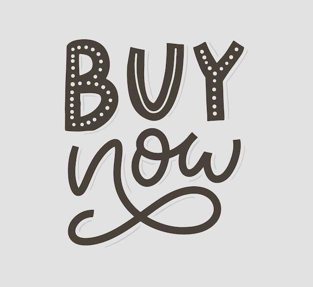 Lema comprar ahora carta para fondo web. fondo de texto descuento, venta, compra. ilustración de tipografía ilustración de tipo de vector negocio en la sombra. botón de vector diseño de etiqueta.