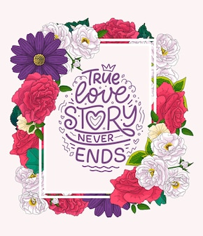 Lema sobre el amor en estilo de caligrafía, marco, flores