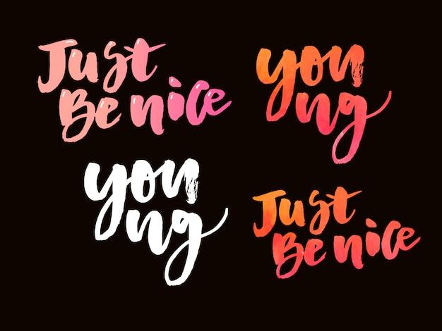 Lema solo sé agradable, joven frase gráfico vectorial imprimir letras de moda