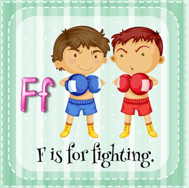 La letra f de la flashcard es para pelear