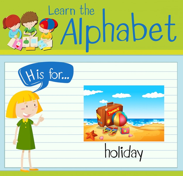 La letra h de flashcard es para vacaciones