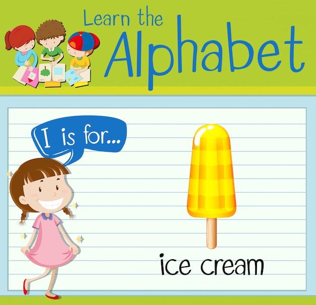 La letra i de flashcard es para helado