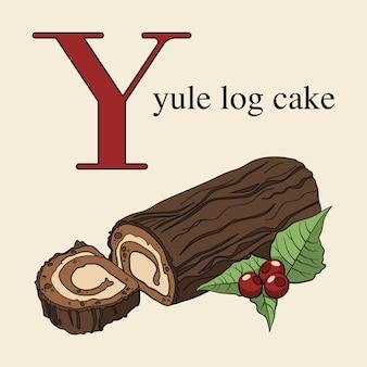 Letra y con yule log cake
