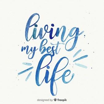 Letras de acuarela sobre la vida
