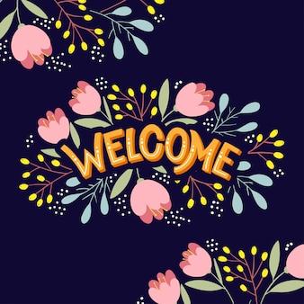 Letras de bienvenida con flores brillantes
