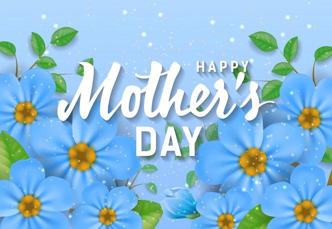 Letras de feliz día de la madre con flores azules. tarjeta de felicitación del día de madres
