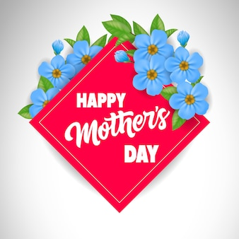 Letras de happy mother day en marco rojo con flores azules. tarjeta de felicitación del día de madres