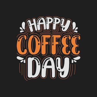 Letras del día del café vector premium