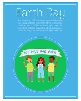 Letras del día de la tierra en cartel, niños en globo terráqueo verde, niño feliz, planeta ecológico, ilustración. los niños alegres de diferentes nacionalidades están sosteniendo un cartel con inscripción.