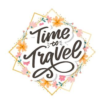 Letras de escritura caligráfica tiempo para viajar