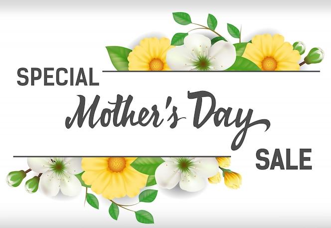 Letras especiales de venta del día de las madres con flores amarillas y blancas.