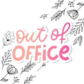 Letras fuera de la oficina, letras negras, contornos blancos dentro del eslogan de letras