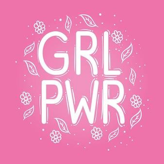 Letras de girl power con hojas y flores en diseño de fondo rosa