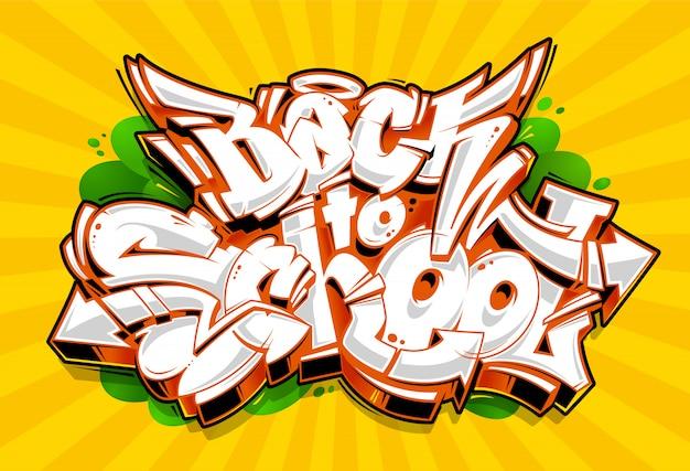 Letras de graffiti de regreso a la escuela. bloques de graffiti 3d de estilo salvaje con jugosos colores vivos. arte vecstor.