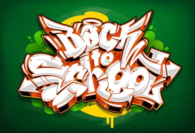 Letras de graffiti de regreso a la escuela. bloques de graffiti 3d de estilo salvaje con jugosos colores vivos en pizarra verde. arte vecstor.