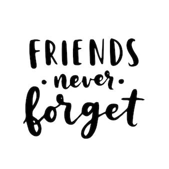 Letras de mano de feliz día de la amistad. mejores amigos para siempre. plantilla de tipografía de tarjeta de felicitación.